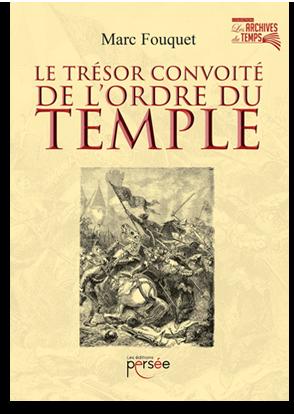Le trésor convoité de l'ordre du temple